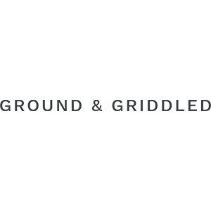 Ground & Griddled